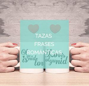 Tazas frases romanticas