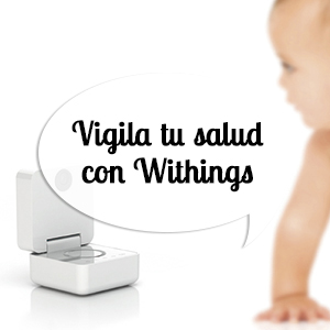 Vigila tu salud con Withings