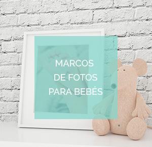 Marcos de foto para bebés