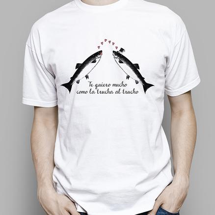 Camiseta original Te quiero como la trucha al trucho para hombre