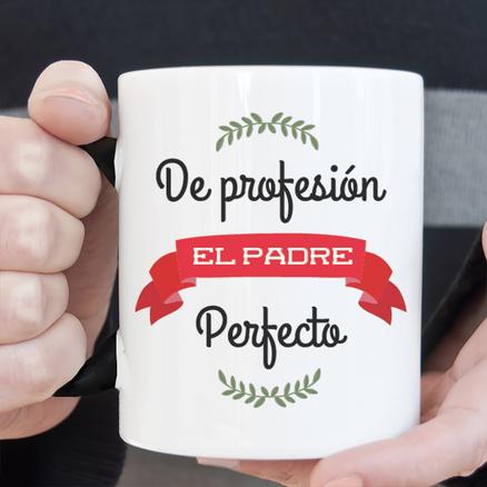 Taza original De profesión el padre perfecto