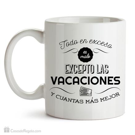 Taza original Sin exceso de vacaciones