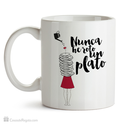 Taza original Nunca he roto un plato