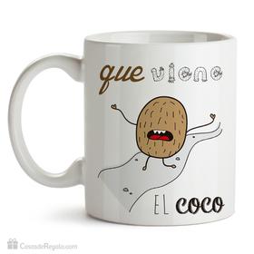 Taza original Que viene el coco