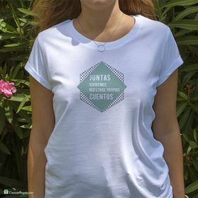 Camiseta original Juntas viviremos nuestros propios cuentos para mujer