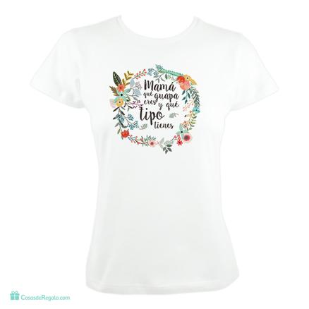 Camiseta Mamá que guapa eres